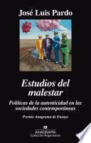 libro Estudios Del Malestar. Politicas De La Autenticidad En Las Sociedades Contemporáneas