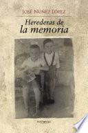 libro Herederas De La Memoria
