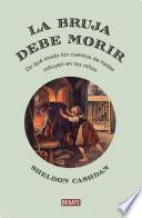 libro La Bruja Debe Morir