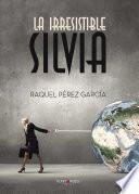 libro La Irresistible Silvia