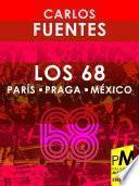 libro Los 68: París, Praga, México