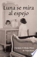 libro Luna Se Mira Al Espejo
