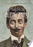 libro Malditos Alienígenas