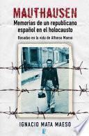 libro Mauthausen. Memorias De Un Republicano