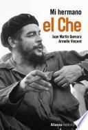 libro Mi Hermano El Che
