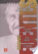 libro Obras Reunidas: Fabulaciones Transatlánticas : Cristóbal Nonato ; Zona Sagrada ; El Naranjo