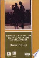 libro Presencia Del Pasado En Un Cancionero Castellonense
