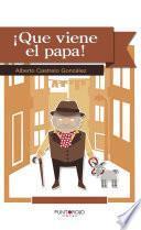 libro ¡qué Viene El Papa!
