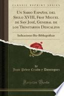 libro Un Sabio Español Del Siglo Xviii, Fray Miguel De San José, General De Los Trinitarios Descalzos