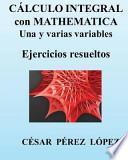 libro Calculo Integral Con Mathematica. Una Y Varias Variables. Ejercicios Resueltos