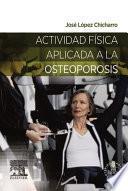 libro Actividad Física Aplicada A La Osteoporosis + Acceso Web
