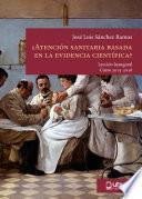 libro ¿atenciÓn Sanitaria Basada En La Evidencia CientÍfica?
