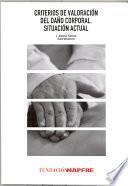 libro Criterios De Valoración Del Daño Corporal