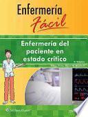 libro Enfermeria Facil. Enfermeria Del Paciente En Estado Critico