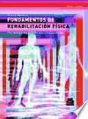 libro Fundamentos De RehabilitaciÓn FÍsica. Cinesiología Del Sistema Musculoesquelético (bicolor)