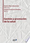libro Gestión Y Promoción De La Salud