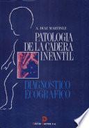 libro Patología De La Cadera Infantil