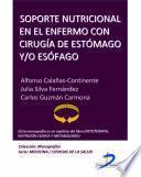 libro Soporte Nutricional En El Enfermo Con Cirugía De Estómago Y Esófago