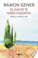 libro El Amor Te Hará Inmortal
