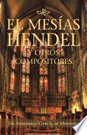 libro El Mesías Hendel Y Otros Compositores