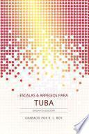 libro Escalas & Arpegios Para Tuba - Ensayo Edición