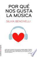 libro Por Qué Nos Gusta La Música