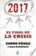 libro 2017. El Final De La Crisis