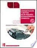libro Administración Y Gestión De Un Pequeño Establecimiento Comercial