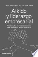 libro Aikido Y Liderazgo Empresarial
