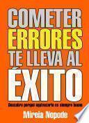 libro Cometer Errores Te Lleva Al Éxito