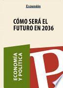 libro Cómo Será El Futuro En 2036