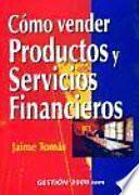 libro Cómo Vender Productos Y Servicios Financieros