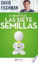 libro El Secreto De Las Siete Semillas