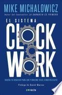 libro El Sistema Clockwork / Clockwork: Design Your Business To Run Itself
