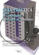 libro Guía Práctica Para El Comprador Y El Usuario De Viviendas