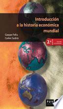 libro Introducción A La Historia Económica Mundial (2a Ed.)