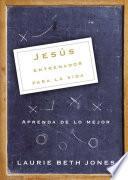 libro Jesús, Entrenador Para La Vida