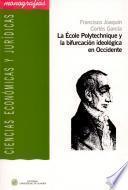 libro La École Polytechnique Y La Bifurcación Ideológica En Occidente