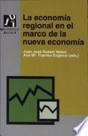 La Economía Regional En El Marco De La Nueva Economía