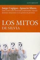 libro Los Mitos De Silvia / The Myths Of Silvia