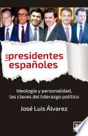 libro Los Presidentes Españoles