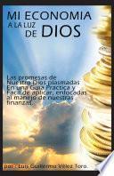 libro Mi EconomÍa A La Luz De Dios