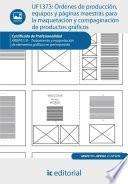 libro Órdenes De Producción, Equipos Y Páginas Maestras Para La Maquetación Y Compaginación De Productos Gráficos. Argp0110