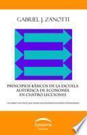libro Principios Básicos De La Escuela Austríaca De Economía En Cuatro Lecciones