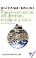libro Raíces Económicas Del Deterioro Ecológico Y Social