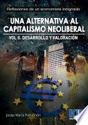 libro Una Alternativa Al Capitalismo Neoliberal. Volumen Ii. Desarrollo Y Valoración