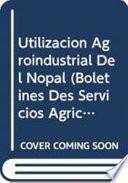 libro Utilización Agroindustrial Del Nopal