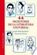 libro 44 Escritores De La Literatura Universal