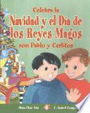 libro Celebra La Navidad Y El Día De Los Reyes Magos Con Pablo Y Carlitos