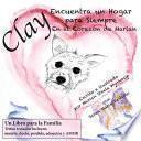libro Clay Encuentra Un Hogar Para Siempre